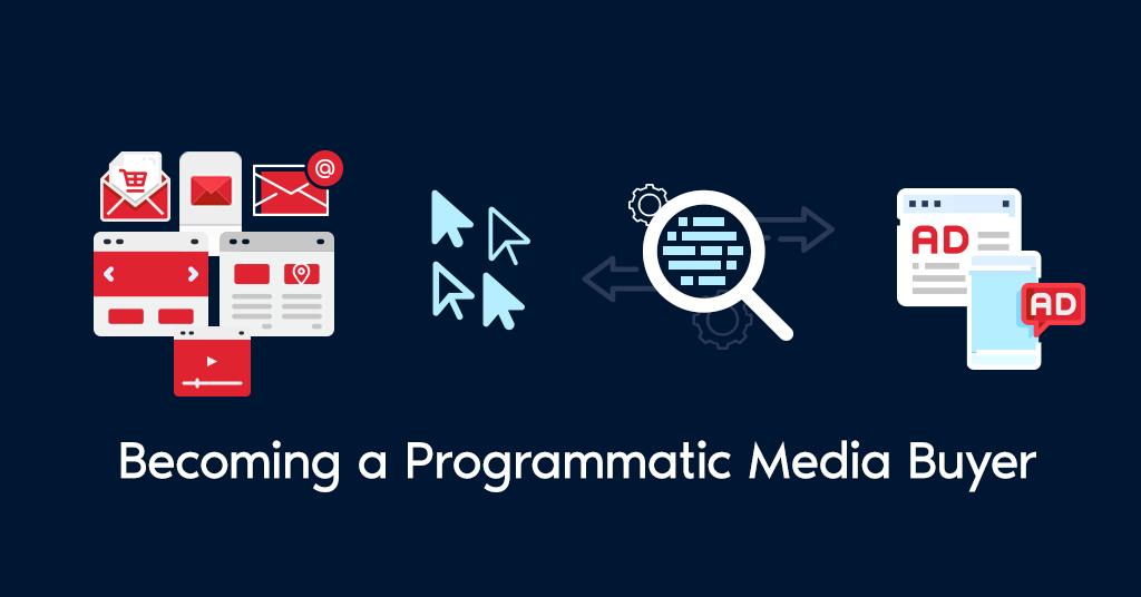 Becoming-A-Programmatic-Media-Buyer